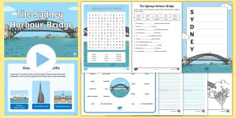 Sydney Harbour Bridge Junior Primary Resource Pack - Australian landmark, australian geography, Australian History, Literacy, reading,Australia