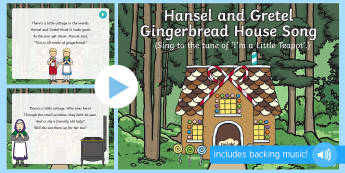 Hansel and Gretel Gingerbread Cottage  Song PowerPoint - Hansel, Gretel, Grimm, Fairy tale, traditional tale