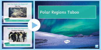 Polar Regions Taboo PowerPoint Game  - Polar, Arctic, Antarctic, Taboo, Game