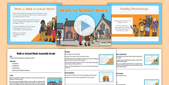 Walk to School Week Assembly Pack - Walk to School Week, Walk to School, assembly pack, assemblies