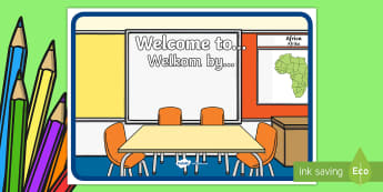 Welcome to... Display Sign English/Afrikaans - classroom, class, areas, laminate, entrance, klaskamer, EAL