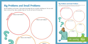 Big Problems and Little Problems Activity Sheet  - Problems, anxiety, self help, support, counselling