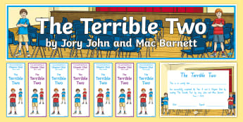 Year 3 and 4 Term 1 Chapter Chat Starter Activity Pack to Support Teaching On The Terrible Two by Jory John and Mac Barnett - chapter chat, reading, literacy, the terrible two, jory john, mac barnett