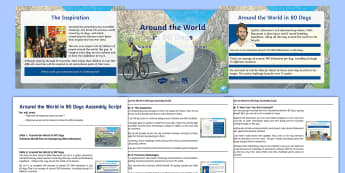 3-6 Around the World in 80 Days Assembly Pack - Mark Beaumont, Cycling, Challenge, World Record, Australian Curriculum, 3-6, Assembly Script