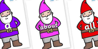 100 High Frequency Words on Gnomes - High frequency words, hfw, DfES Letters and Sounds, Letters and Sounds, display words