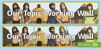 Our Topic Working Wall Display Banner - Stone Age to the Iron Age Display Banner - stone age, iron age, prehistory, neolithic, cavemen, ston
