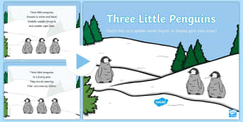 Three Little Penguins Rhyme Song PowerPoint - EYFS, Early Years, Polar Regions, arctic, antarctic, polar bears, penguins, snow, songs, singing, so