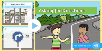 Nach dem Weg fragen PowerPoint Präsentation - Englisch, Weg, Direction, Zuhören, Aussprache, Wo,