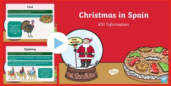 KS1 Christmas in Spain PowerPoint - Christmas, Nativity, Jesus, xmas, Xmas, Father Christmas, Santa, St Nic, Saint Nicholas, traditions,