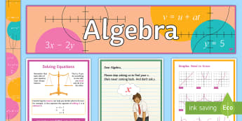 Algebra Display Pack - algebra, equations, solve, expand, brackets, substitute, linear, quadratic, banner