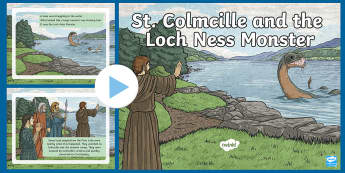St. Colmcille and  the Loch Ness Monster PowerPoint
