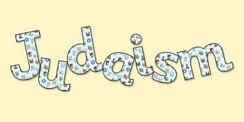 'Judaism' Display Lettering - judaism, judaism lettering, judaism display, judaism display title, judaism display letters, judaism display word, re, ks2, judiasm