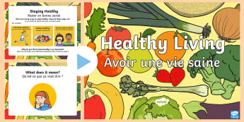 Healthy Eating and Living PowerPoint English/French - Healthy Eating and Living Powerpoint - powerpoint, power point, interactive, powerpoint presentation