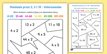 Kolorowanka Mnożenie przez 2 5 i 10 - mnożenie, iloczyn, iloraz, kolorowanka, kolorowanie, pokoloruj, pomnóż, oblicz, obliczanie, licze