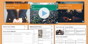 Islamic Festivals Lesson Pack - Islamic Practices, Islam,  Five Pillars, Hajj, Sawm,, Eid,, Id, Id-ul-Adha, Id-ul-Fitr, Ashura