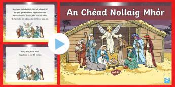 An Chéad Nollaig Mhór Song PowerPoint-Irish - Christmas, Nollaig, Gaeilge, Irish, Amhrán, Carúl, Carol, First Noel,Irish