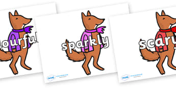 Wow Words on Small Fox 4 to Support Teaching on Fantastic Mr Fox - Wow words, adjectives, VCOP, describing, Wow, display, poster, wow display, tasty, scary, ugly, beautiful, colourful sharp, bouncy