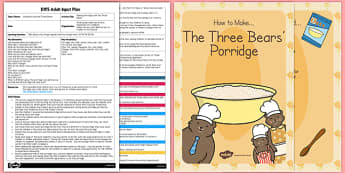 Making Porridge With Three Bears Adult Input Plan Resource Pack