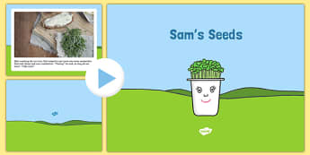 EYFS Sam's Seeds Story PowerPoint - EYFS, Early years, plants and growth, growing, life cycles, Understanding the world