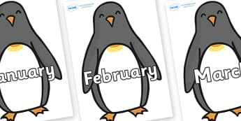 Months of the Year on Penguins - Months of the Year, Months poster, Months display, display, poster, frieze, Months, month, January, February, March, April, May, June, July, August, September