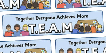 TEAM together We Achieve More Display Banner - together we achieve more display banner, TEAM, together we achieve more, achieving, together, display, banner, sign, poster, community, friends, friendship