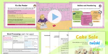Computing: Word Processing: Learn the Layout Year 4 Lesson Pack 2 - effective, format, insert, text box, picture, edit, select