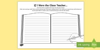 Year 4 If I Were The Class Teacher Activity Sheet - first week back, new school year, all about me, KS2, class rules, worksheet, starter, September