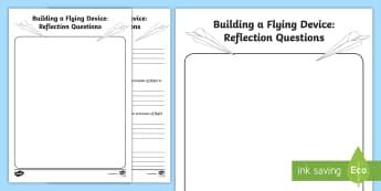 Building a Flying Device: Reflection Questions Worksheet / Activity Sheet - Science, Flight, Reflection, Junior, Grade 4, Grade 5, Grade 6