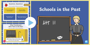 KS1 Schools in the Past PowerPoint - Old, Victorian, Teaching, History, Now and Then