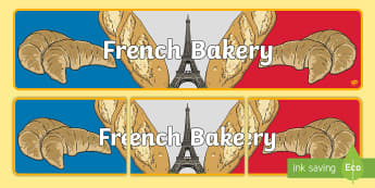 French Bakery Display Banner - French Bakery Display Banner - Role Play, Bakery Role Play Pack, baker, oven, bread, great fire of l