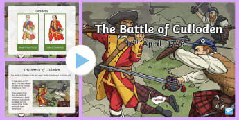 The Battle of Culloden PowerPoint - CfE Social Studies resources, Jacobites, Jacobite Rebellion, the 1746, battles in Britain, Scottish