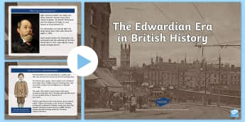 The Edwardian Era in British History PowerPoint - CfE, Second Level, People Past Events and Societies, British History, King edward VII,Scottish