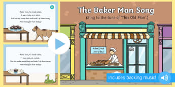 The Baker Man Song PowerPoint - This Old man, cakes, missing, singing, action rhymes, song, early maths