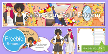 Self-Esteem Display Pack - SET, self-esteem, Growth Mindset, PSHE, PSHCE, Motivation, feelings, emotions, depression