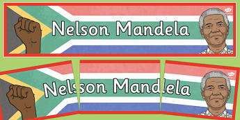 Nelson Mandela Display Banner - nelson mandela, display, banner, display banner, display header, themed banner, classroom banner, banner display, header