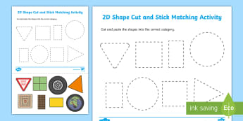 2D Shape Cut and Stick Matching Activity - 2D Shape Sorting Activity Sheet - 2D, shapes, 2D shape, 2D shapes, shape sorting, ks1 shape, eyfs sh