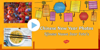 Chinese New Year Photos PowerPoint English/Afrikaans - January, celebrations, tradition, visual, theme, Januarie, tradisies, EAL