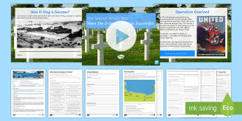 Was D-day Successful? Lesson Pack - second world war, allies, german, army, normandy landings, omaha, sword, utah, gold, juno, empathy,