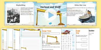 Harland and Wolff Resource Pack - Harland & Wolff Belfast, shipbuilders, docks, Titanic, boat builders, Samson, Goliath