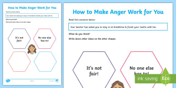 How to Make Anger Work for You Activity Sheet  - behaviour, emotions, young people, aggression, emotional wellbeing, positive