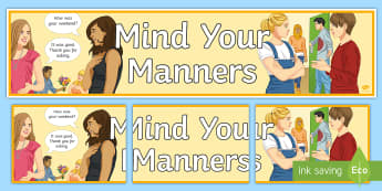 Mind Your Manners Display Banner - Manners, polite, display, poster, behaviour, classroom Management
