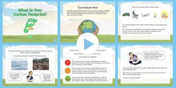 Earth Day: What Is Your Carbon Footprint?  PowerPoint - KS2, Earth Day, carbon footprint, energy, reduce, reuse, recycle, carbon dioxide, greenhouse gas, cl