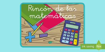 El rincón de las matemáticas - rincones, rincón, decoración de la clase, mates, matemáticas, Spanish