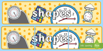 Shapes Display Banner  - Numeracy Display Sign, Maths Area, Classroom Area Signs, KS1, math, Banner, Foundation Stage Shape S