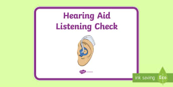 Hearing Aid Listening Check Display Sign - speech language therapy, deaf child, deaf education