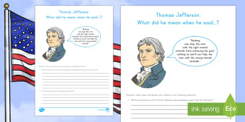 Thomas Jefferson: What Did He Mean? Research and Discussion Activity Sheet - American Presidents, American History, Social Studies, Barack Obama, donald trump, worksheet, Lyndon