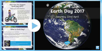Earth Day Information PowerPoint - KS2 Earth Day (April 22nd), information, Geography, PHSE, environment, pollution, climate change, fo