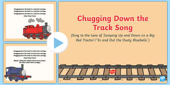 Chugging Down the Track Song PowerPoint