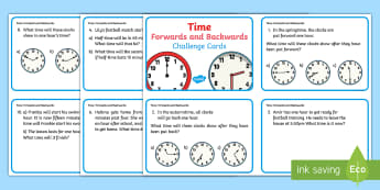 Year 2 Time Forwards and Backwards Challenge Cards - KS1, time, equinox measures, forwards and backwards, five minute intervals, identifying time, reading clocks,