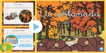 La castañada Presentación - otoño, fiestas, tradiciones, castañas, castañera,Spanish